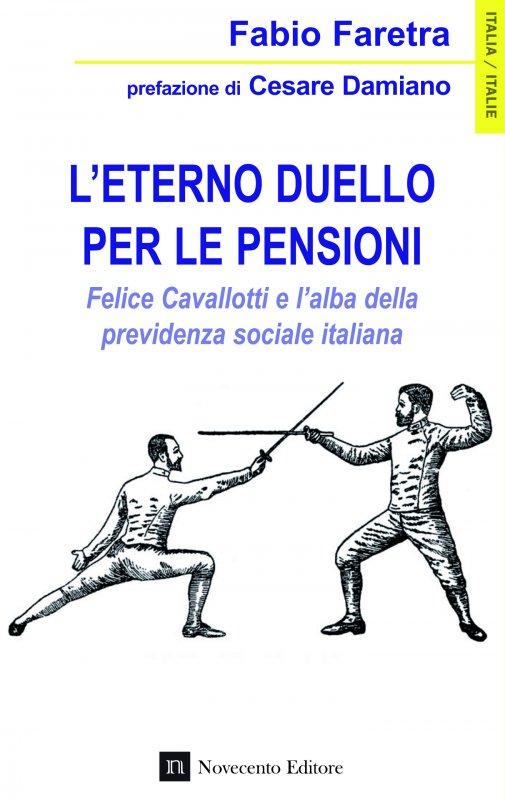 L'eterno duello per le pensioni