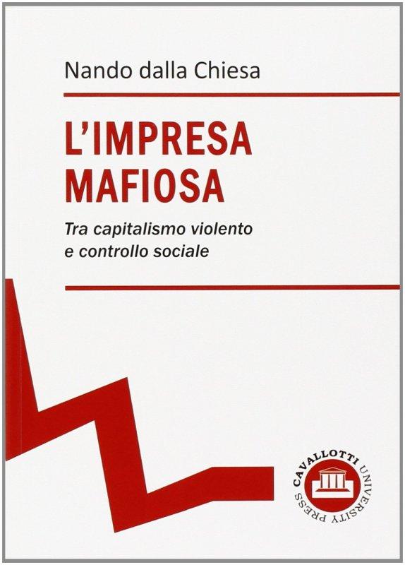 L'impresa mafiosa