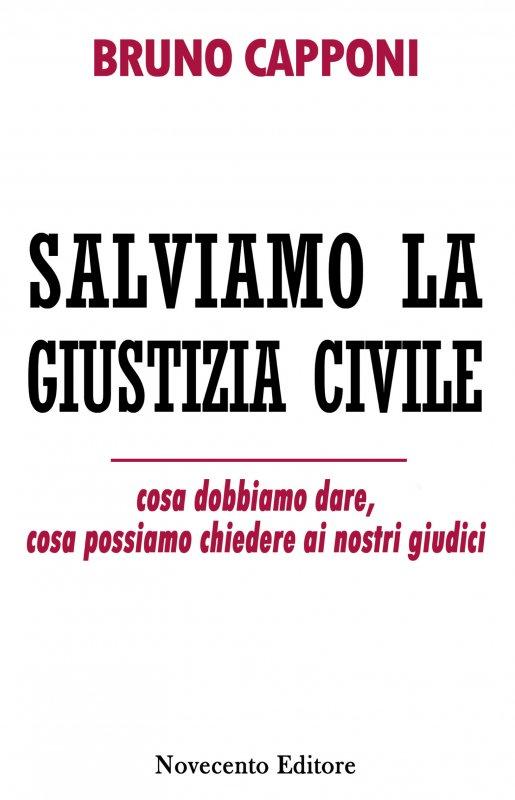 Salviamo la giustizia civile